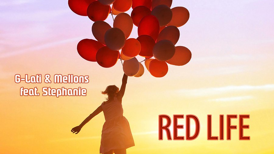 G-Lati & Mellons feat. Stephanie - Red Life