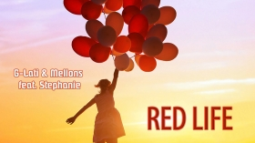 Neu in der DJ-Promo: G-Lati & Mellons feat. Stephanie - Red Life