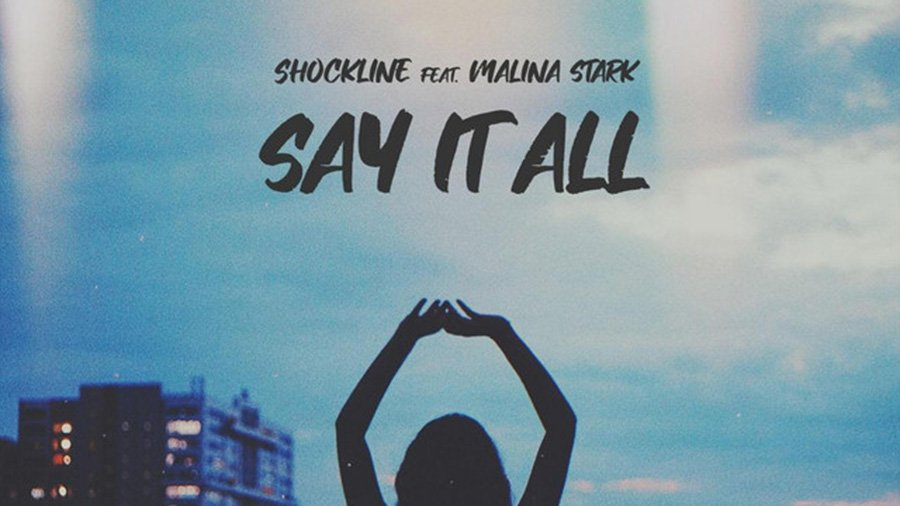 Shockline feat. Malina Stark - Say It All