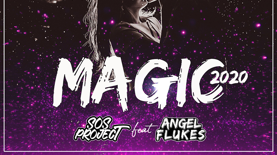 Angel Flukes & SOS Project - Magic (2020)