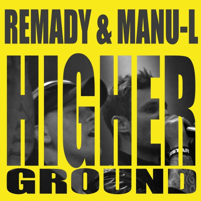 Remady & Manu-L - Higher Ground