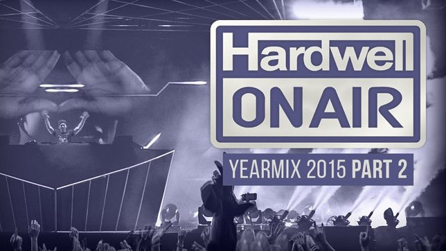 Hardwell On Air - 2015 Yearmix [Part 2]