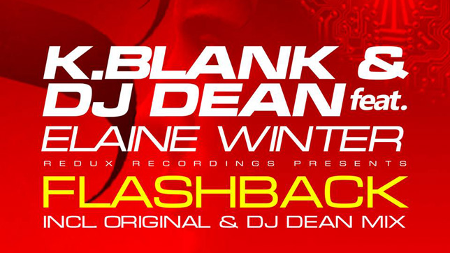 K. Blank & DJ Dean ft. Elaine Winter – Flashback