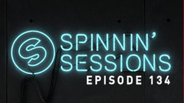 Spinnin Sessions 134