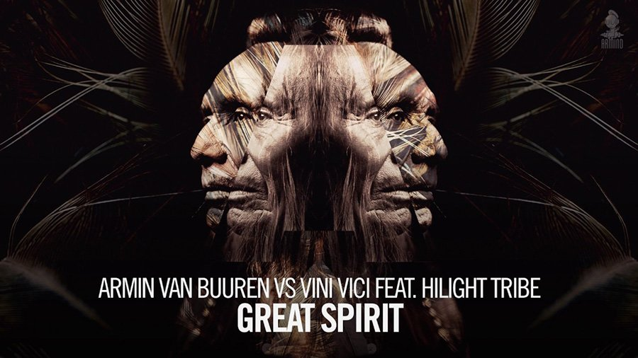 Armin van Buuren vs. Vini Vici feat. Hilight Tribe - Great Spirit