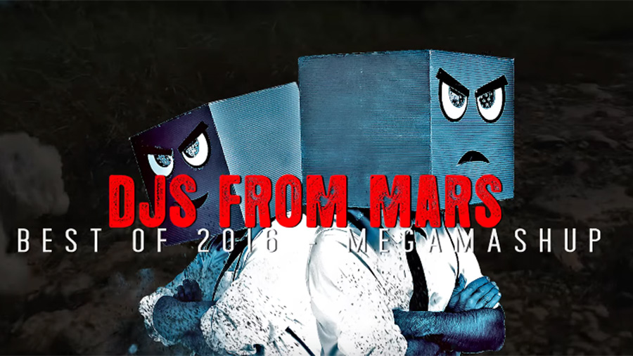 DJs From Mars – Best Of 2016 Megamashup