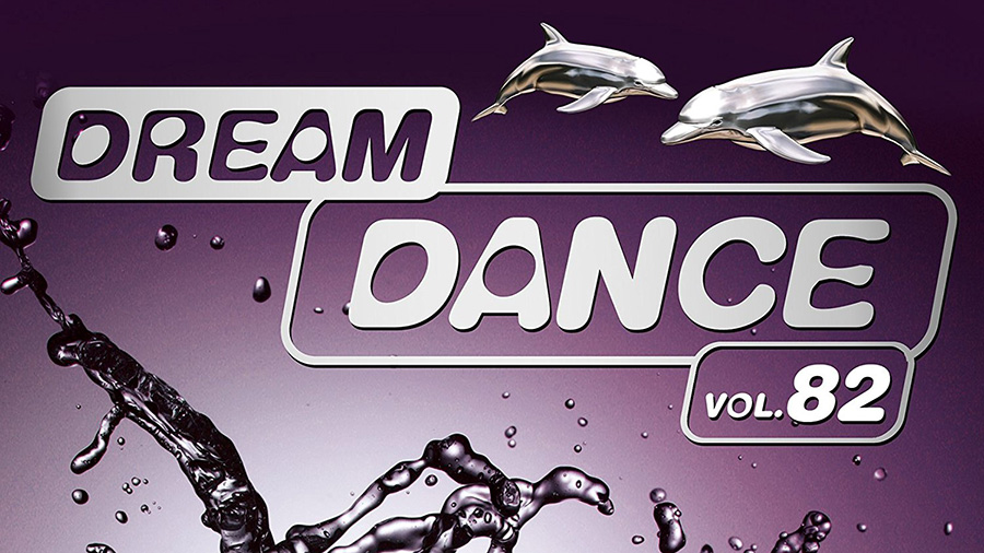Dream Dance Vol. 82 » [Tracklist]
