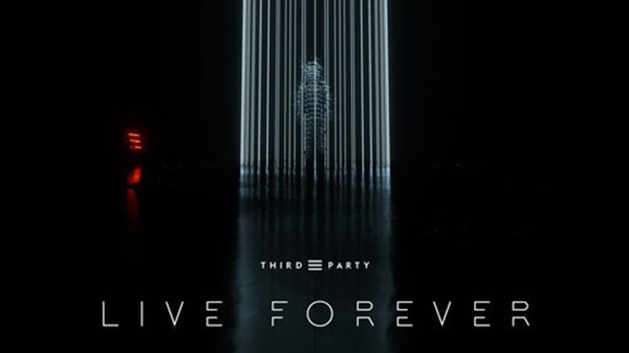 Third Party - Live Forever