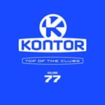 Kontor Top Of The Clubs Vol. 77
