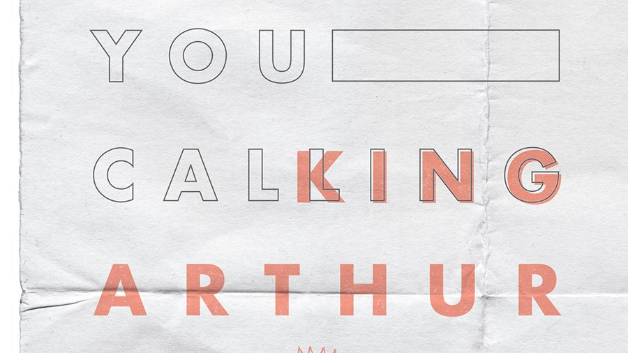 King Arthur - Hear You Calling
