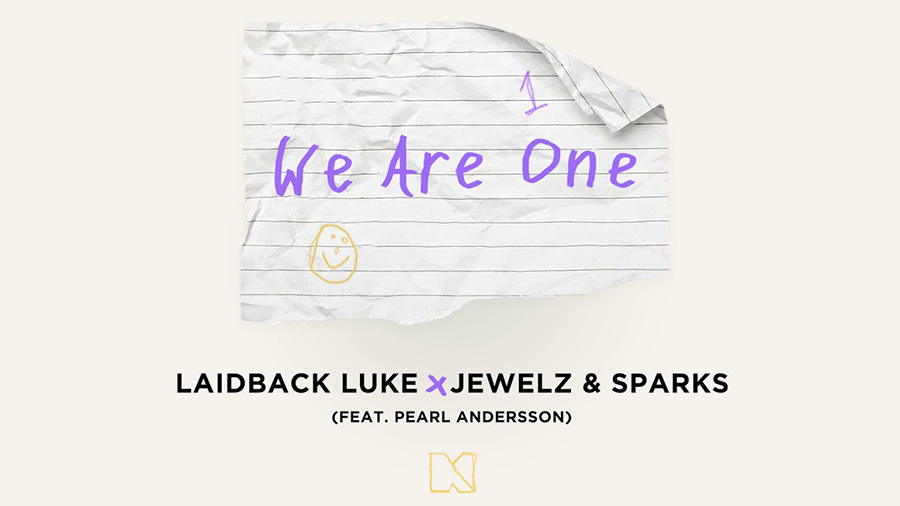 Laidback Luke x Jewelz & Sparks - We Are One (feat. Pearl Andersson)