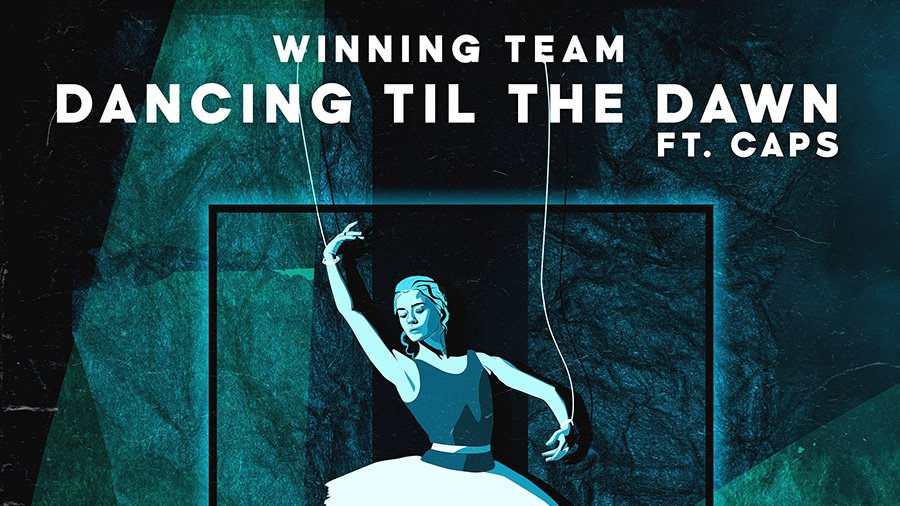 Winning Team feat. CAPS - Dancing Til The Dawn