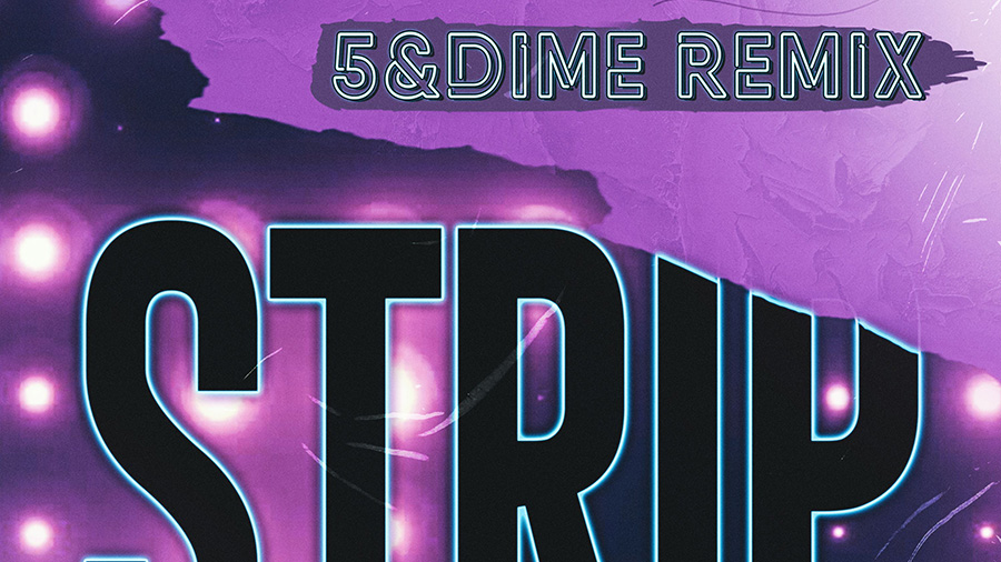 East 17 - Strip (5&Dime Remix)