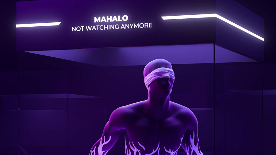 Mahalo - Not Watching Anymore