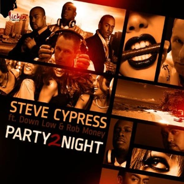 Steve Cypress ft. Down Low & Rob Money - Party 2 Night