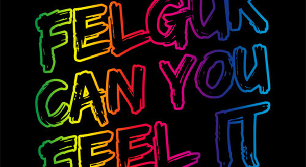 Felguk - Can You Feel It Download Preview