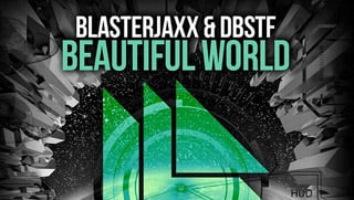 Blasterjaxx & DBSTF feat. Ryder - Beautiful World
