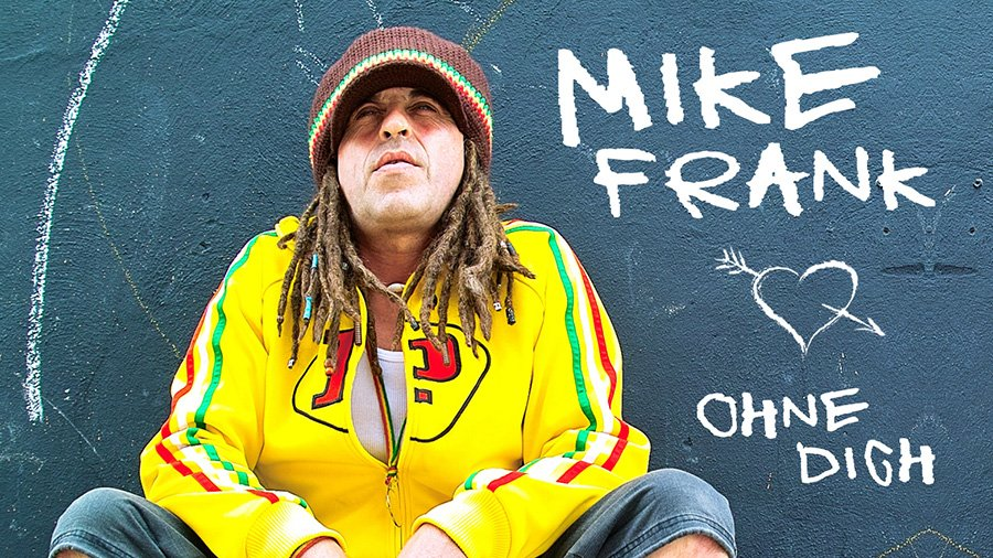 Mike Frank - Ohne Dich