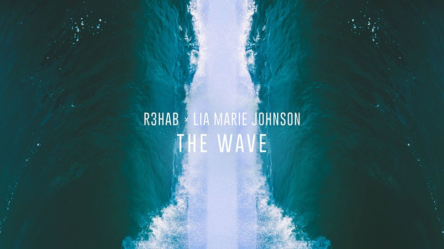 R3HAB & Lia Marie Johnson - The Wave