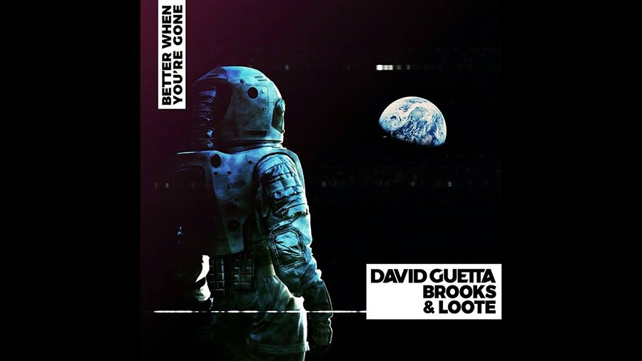 David Guetta & Brooks feat. Loote - Better When You're Gone