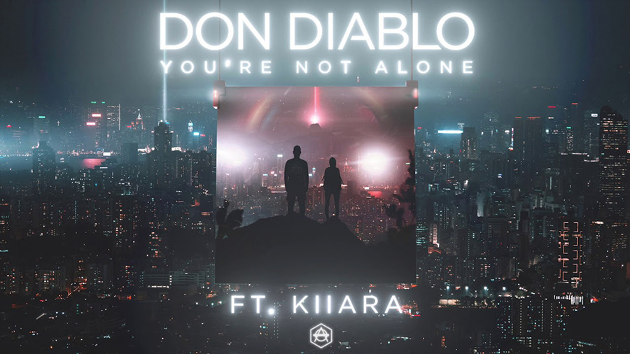 Don Diablo feat. Kiiara – You're Not Alone