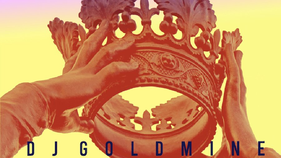 DJ Goldmine - KING