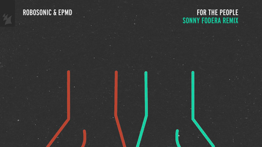 Robosonic & EPMD - For The People (Sonny Fodera Remix)