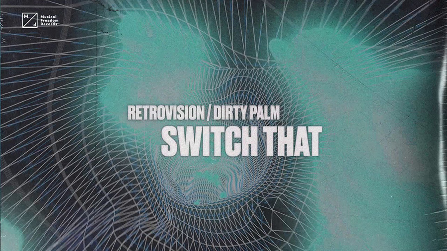 RetroVision & Dirty Palm - Switch That