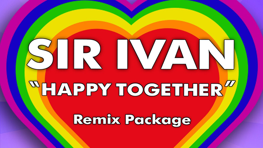 Sir Ivan - Happy Together (DJs From Mars Remix)