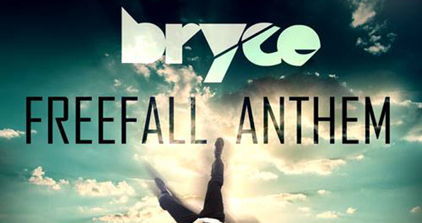 Bryce - Freefall Anthem Download