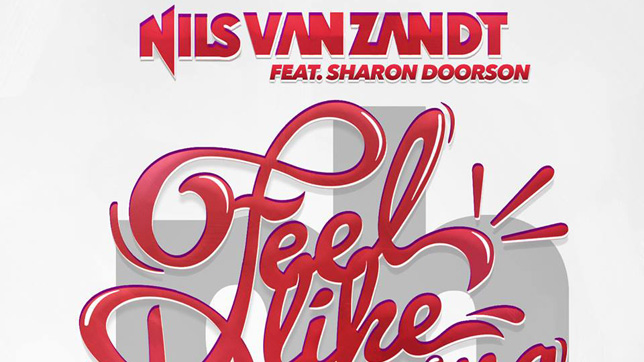 Nils van Zandt feat. Sharon Doorson - Feel Like Dancing