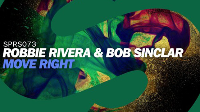 Robbie Rivera & Bob Sinclar - Move Right