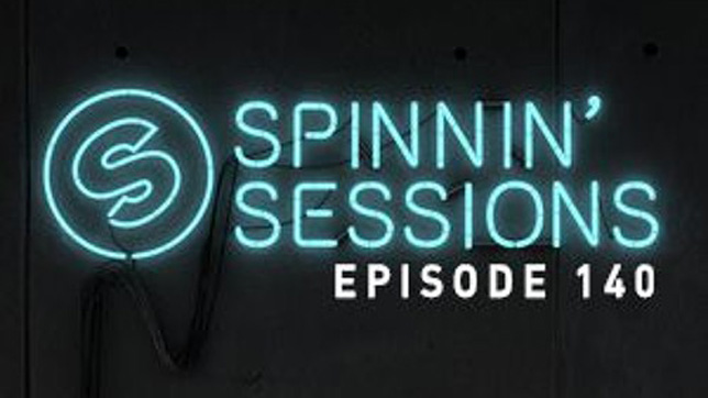 Spinnin' Sessions 140