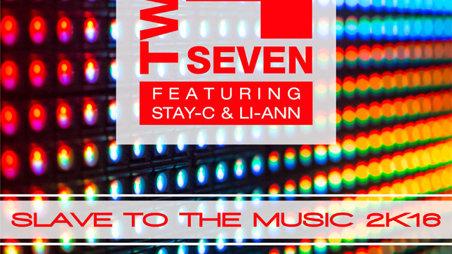 Twenty 4 Seven feat. Stay-C & Li-Ann - Slave to the Music 2k16