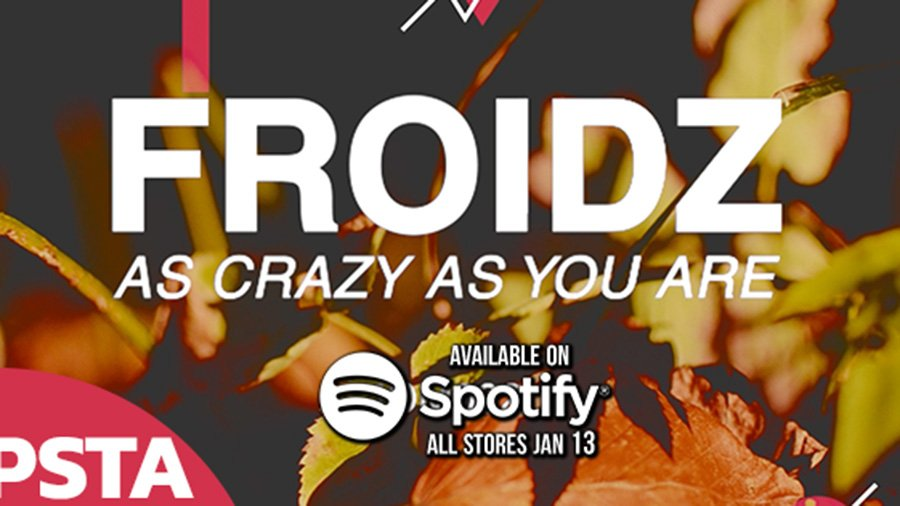 Titel *    Musikvideo » FROIDZ - As Crazy As You Are