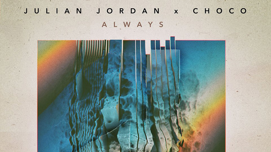 Julian Jordan feat. CHOCO - Always