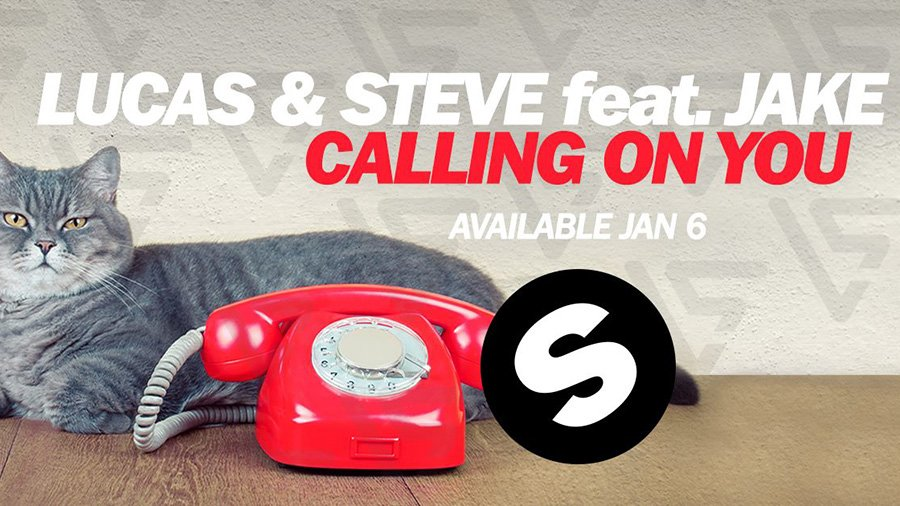 Lucas & Steve feat. Jake Reese - Calling On You
