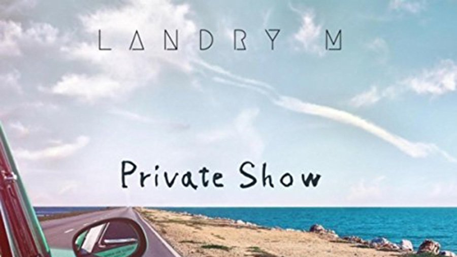 Landry M - Private Show