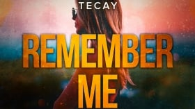 Neu in der DJ-Promo: TeCay - Remember Me