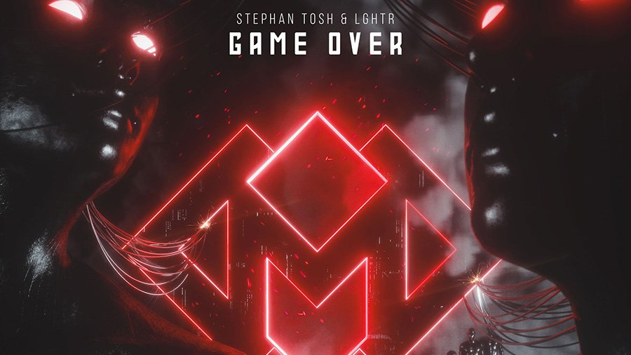 Stephan Tosh & LGHTR - Game Over