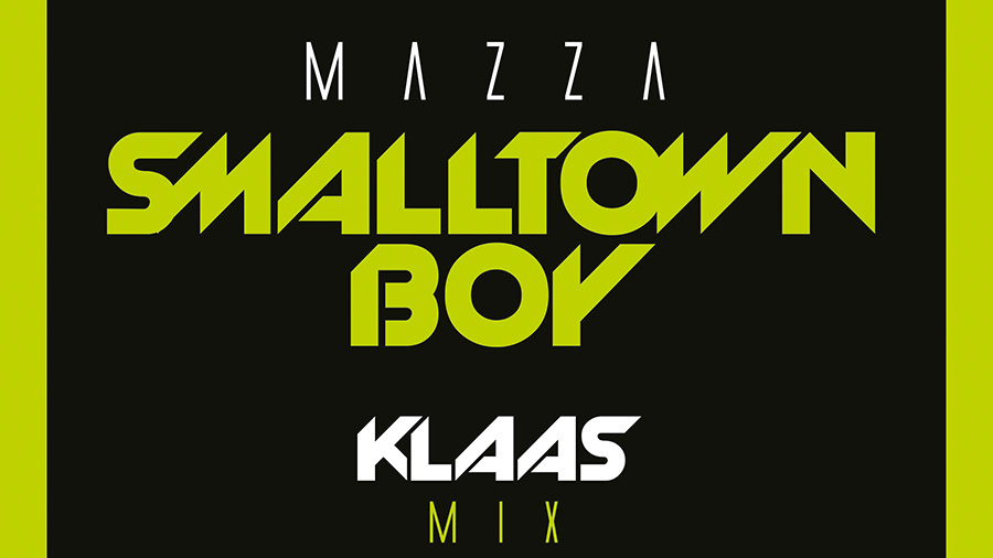 Mazza - Smalltown Boy (Klaas Mix)