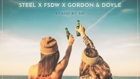 Music Promo: 'STEEL, FSDW & Gordon & Doyle - Stand by Me'