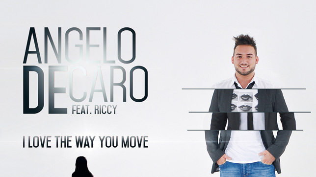 Angelo DeCaro feat. Riccy -  I Love the Way You Move