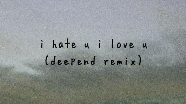 Gnash feat. Olivia O'Brien - I Hate U, I Love U (Deepend Remix)