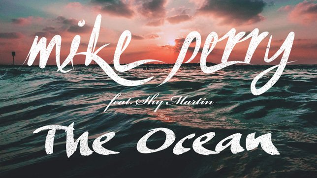 Mike Perry Feat. Shy Martin - The Ocean