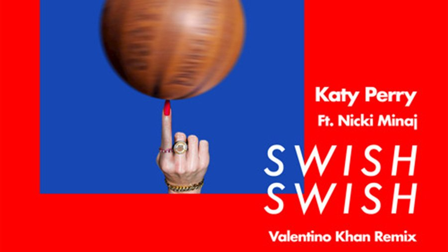 Katy Perry feat. Nicki Minaj - Swish Swish (Valentino Khan Remix)