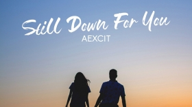 Dance-Pop mit traumhaften Vocals: 'AEXCIT - Still Down For You'