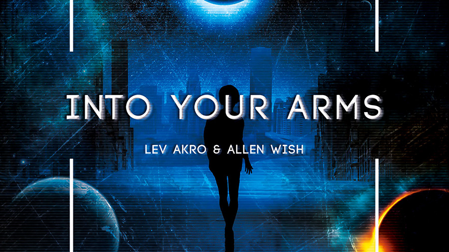 Allen Wish & Lev Akro - Into Your Arms