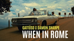 GATTÜSO x Damon Sharpe - When In Rome