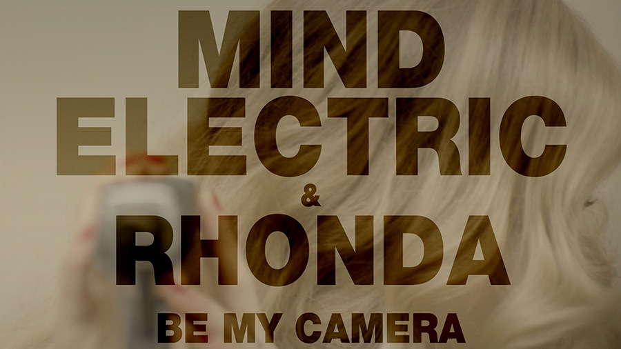 Mind Electric & Rhonda - Be My Camera (DAZZ Remix)